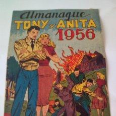 Tebeos: TONY Y ANITA - ALMANAQUE 1956 ORIGINAL MAGA -. Lote 100308286