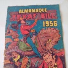Tebeos: TEXAS BILL - ALMANAQUE 1956 - ORIGINAL HISPANO AMERICANA. Lote 100309675