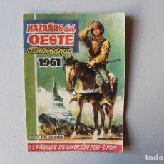 Tebeos: HAZAÑAS DEL OESTE, ALMANAQUE 1961. Lote 101730191