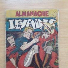 Tebeos: ALMANAQUE, LEYENDAS 1946, ORIGINAL. EDITORIAL HISPANO AMERICANA.. Lote 102934883