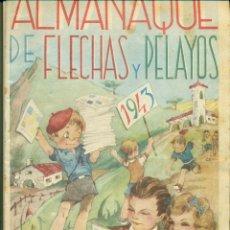 Tebeos: FLECHAS Y PELAYOS ALMANAQUE DE 1943. Lote 103135987
