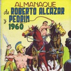 BDs: ALMANAQUE ROBERTO ALCAZAR 1960. Lote 106160251