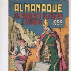 Tebeos: ROBERTO ALCAZAR Y PEDRÍN, ALMANAQUE PARA 1.955. ORIGINAL, DIBUJOS E. VAÑO. EDITORIAL VALENCIANA.. Lote 106979831