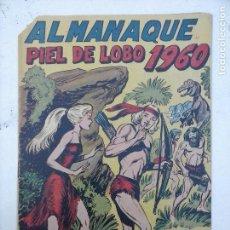 Tebeos: ALMANAQUE PIEL DE LOBO ORIGINAL 1960 - EDITORIAL MAGA. Lote 108274155