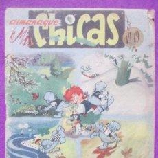 Tebeos: TEBEO ALMANAQUE MIS CHICAS 1949, ORIGINAL, FELIZ AÑO NUEVO AMIGUITAS, CON RECORTABLE BEBE CHICHI. Lote 111609923