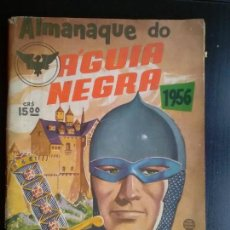 Tebeos: TEBEO / CÓMIC ALMANAQUE 1956 ORIGINAL AGUIA / AGUILA NEGRA IMPOSIBLE! RÍO GRAFICA EDITORA. Lote 112679783