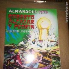 Tebeos: ROBERTO ALCAZAR Y PEDRIN - ALMANAQUE 1973 - SIN LEER - NUEVO DE TIENDA. Lote 115185595