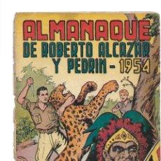 Tebeos: ROBERTO ALCAZAR Y PEDRÍN, ALMANAQUE PARA 1.954. ORIGINAL. DIBUJOS E. VAÑO. EDITORIAL VALENCIANA.. Lote 110530959