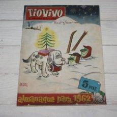 Tebeos: TIOVIVO EL SEMANARIO DE LAS CARCAJADAS - ALMANAQUE PARA 1962. Lote 118015519