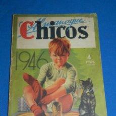 Tebeos: (M6) ALMANAQUE CHICOS 1946 , PORTADA DE J BLASCO , SEÑALES DE USO. Lote 118150419