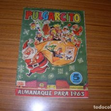 Tebeos: PULGARCITO ALMANAQUE PARA 1963 EDITA BRUGUERA . Lote 118837555