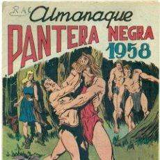 Tebeos: ALMANAQUE 1958 PANTERA NEGRA ORIGINAL. Lote 119928999