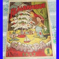 Tebeos: ALMANAQUE DE CHISPA PARA 1947 IBERIA PUBLICACIONES PARA NIÑOS ORIGINAL DE EPOCA NO ZINCO. Lote 119998867