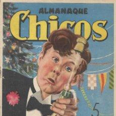 Tebeos: CHICOS - ALMANAQUE PARA 1947 - ORIGINAL. Lote 121269475