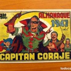 Tebeos: EL CAPITÁN CORAJE - ALMANAQUE 1947 - EDITORIAL TORAY - TAMAÑO 21X31. Lote 121727119