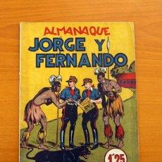 Tebeos: JORGE Y FERNANDO - ALMANAQUE 1942 - EDITORIAL HISPANO AMERICANA - TAMAÑO 26X19. Lote 121737595