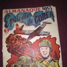 Tebeos: EPISODIOS DE COREA. ALMANAQUE 1953.. Lote 125295511