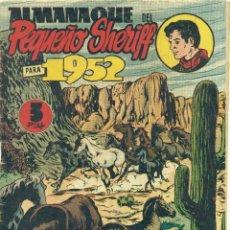 Tebeos: ALMANQUE PEQUEÑO SHERIFF 1952 ORIGINAL. Lote 126328451