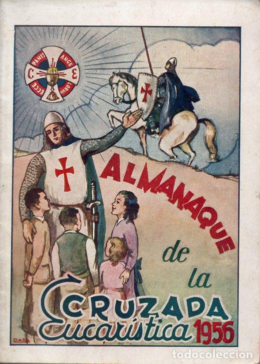 ALMANAQUE DE LA CRUZADA EUCARÍSTICA 1956 (Tebeos y Comics - Tebeos Almanaques)