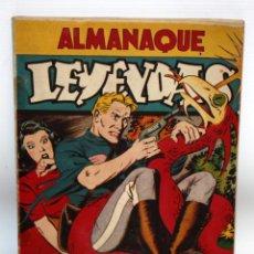 Tebeos: ALMANAQUE LEYENDAS (1946). HISPANO AMERICANA. Lote 134004622