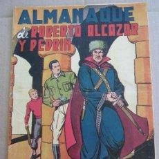 Tebeos: ALMANAQUE ROBERTO ALCAZAR Y PEDRIN ,1950 , VALENCIANA . Lote 137692514