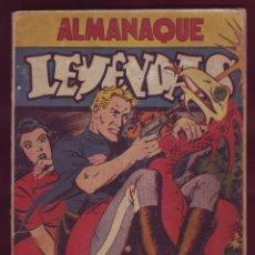 Tebeos: HISPANO AMERICANA - ALMANAQUE LEYENDAS 1946. Lote 141914182