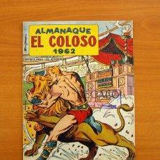 Tebeos: EL COLOSO - ALMANAQUE 1962 - EDITORIAL VALENCIANA. Lote 146412266