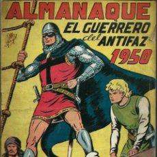 Tebeos: ALMANAQUE EL GUERRERO DEL ANTIFAZ 1950 - ED. VALENCIANA - ORIGINAL - RARO, DIFICIL Y BIEN CONSERVADO. Lote 147739722