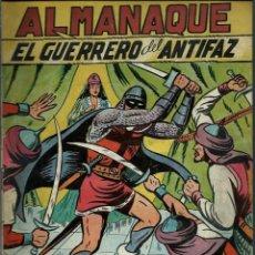 Tebeos: ALMANAQUE EL GUERRERO DEL ANTIFAZ 1951 - ED. VALENCIANA - ORIGINAL - RARO, DIFICIL Y BIEN CONSERVADO. Lote 147740062