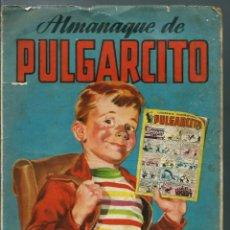 Tebeos: ALMANAQUE DE PULGARCITO AÑO 1952 - BRUGUERA 1951 - ORIGINAL - VER DESCRIPCION. Lote 147895202