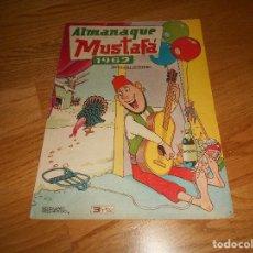 Tebeos: MUSTAFA ALMANAQUE PARA 1962 EDITA VALENCIANA MUY BUEN ESTADO. Lote 155797598