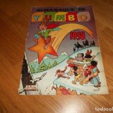 Tebeos: YUMBO ALMANAQUE 1958 ( ORIGINAL ED. CLIPER ). Lote 155813614