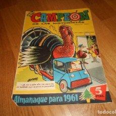 Tebeos: EL CAMPEON DE LAS HISTORIETAS ALMANAQUE PARA 1961 EDITORIAL BRUGUERA. Lote 155814130