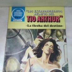 Tebeos: TÍO ARTHUR, LA FLECHA DEL DESTINO. Lote 156968320