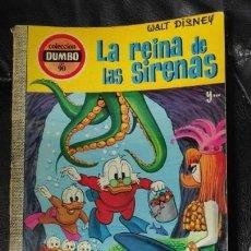 BDs: COLECCION DUMBO Nº90 LA REINA DE LAS SIRENAS Y... EDITADO EN AÑO 1972. Lote 157412842