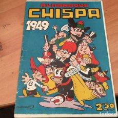 Tebeos: CHISPA ALMANAQUE 1949 IRANZO (ORIGINAL TOTAY) (COIM27). Lote 161508086
