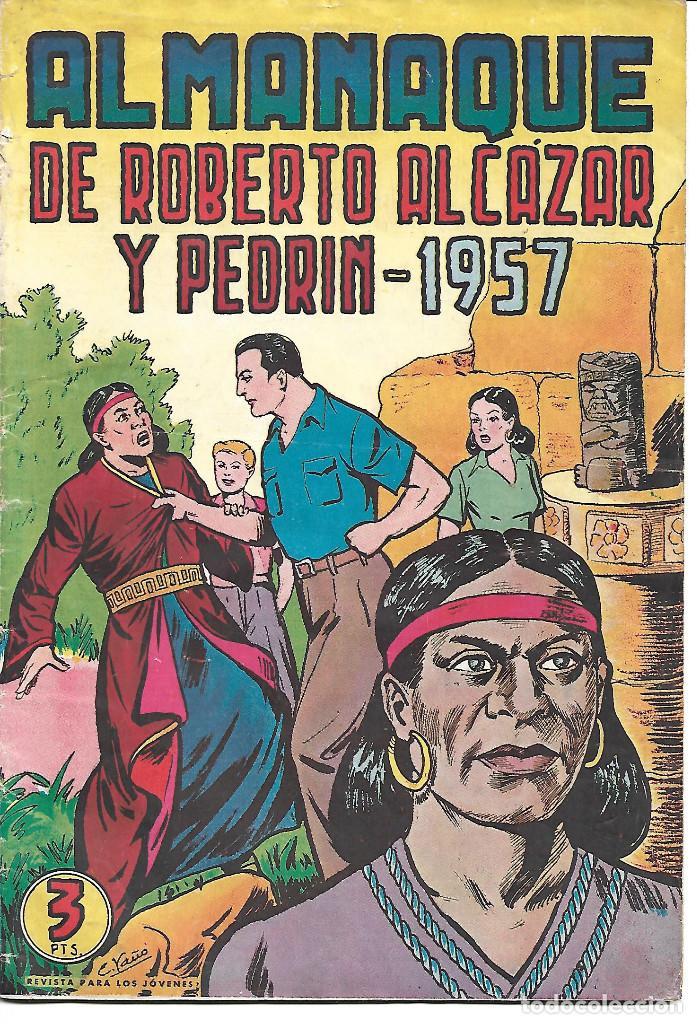 ROBERTO ALCAZAR ALMANAQUE 1957 ORIGINAL (Tebeos y Comics - Tebeos Almanaques)