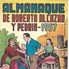 Tebeos: ROBERTO ALCAZAR ALMANAQUE 1957 ORIGINAL. Lote 161794662
