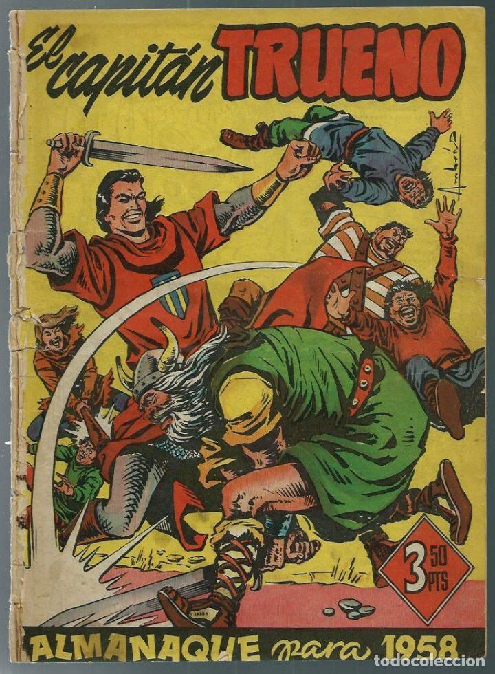 EL CAPITAN TRUENO - ALMANAQUE PARA 1958 - BRUGUERA - ORIGINAL - MUY MUY DIFICIL - VER DESCRIPCION (Tebeos y Comics - Tebeos Almanaques)