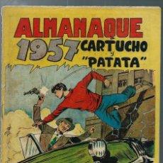 Tebeos: ALMANAQUE 1957 CARTUCHO Y PATATA - ED. MAGA - ORIGINAL - RARO Y DIFICIL - CASI UNICO EN TC. Lote 165400506