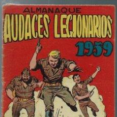 Tebeos: ALMANAQUE AUDACES LEGIONARIOS 1959 - ED. MAGA - ORIGINAL - RARO. Lote 165401354