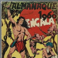 Giornalini: ALMANAQUE 1960 BENGALA - ED. MAGA - ORIGINAL - RARO. Lote 165401806