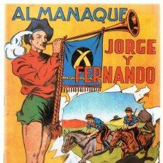 Tebeos: ALMANAQUE JORGE Y FERNANDO AÑO 1943. Lote 165606770