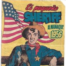 Tebeos: EL PEQUEÑO SHERIFF - ALMANAQUE 1956 ORIGINAL. Lote 165896834