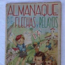 Tebeos: ALMANAQUE DE FLECHAS Y PELAYOS 1943 - 2,50 PTAS.. Lote 166503938