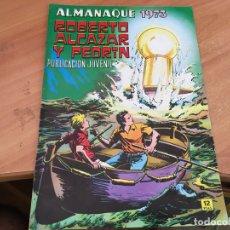 BDs: ROBERTO ALCAZAR Y PEDRIN ALMANAQUE 1973 (ORIGINAL VALENCIANA) (COIB23). Lote 173574030