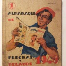 Tebeos: ALMANAQUE ANTIGUO DE FLECHAS Y PELAYOS - AÑO 1940 .. Lote 174959144