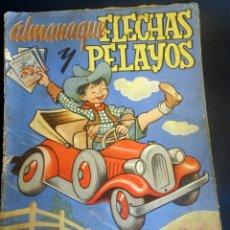 Tebeos: ALMANAQUE FLECHAS Y PELAYOS 1948 , VER FOTOS Y ESTADO. Lote 175519043
