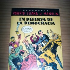 Tebeos: ALMANAQUE ROBERTO ESPAÑA Y MANOLÍN EN DEFENSA DE LA DEMOCRACIA - AÑO 1997 - PERFECTO ESTADO. Lote 178238473