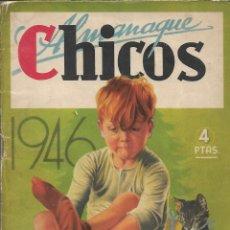 Tebeos: ALMANAQUE CHICOS AÑO 1946 ES ORIGINAL DIBUJANTES EMILIO FREIXAS Y JESUS BLASCO CONTIENE 84 PÁGINAS. Lote 178653270